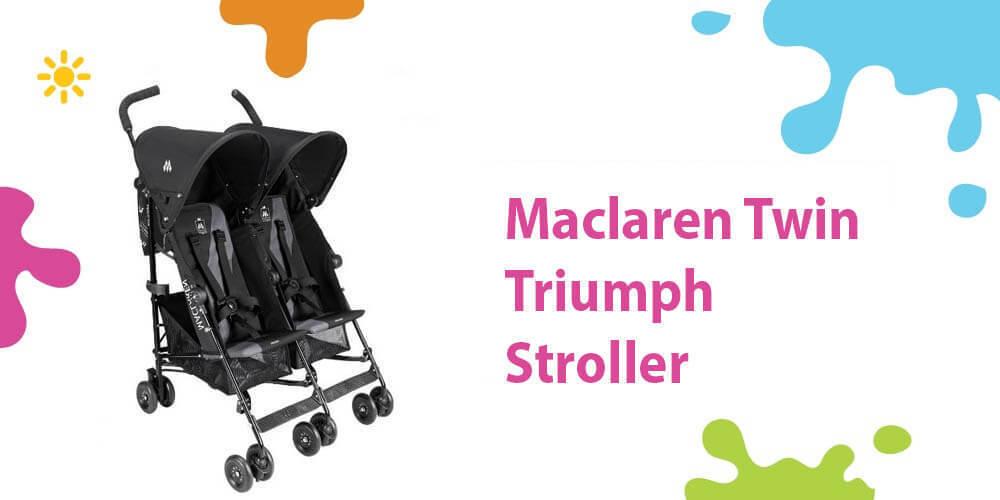 Maclaren Twin Triumph Review (A Lightweight Stylish Umbrella Stroller)